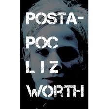 Post-Apoc by Liz Worth