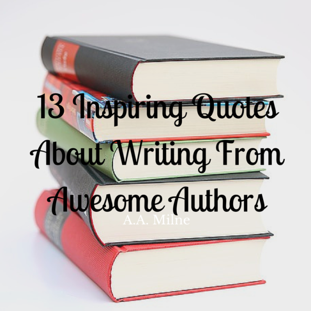 13 Inspiring quotes from awesome authors