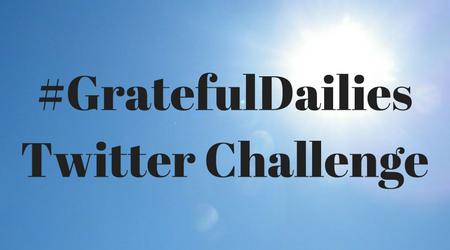 #GratefulDailiesTwitter Challenge